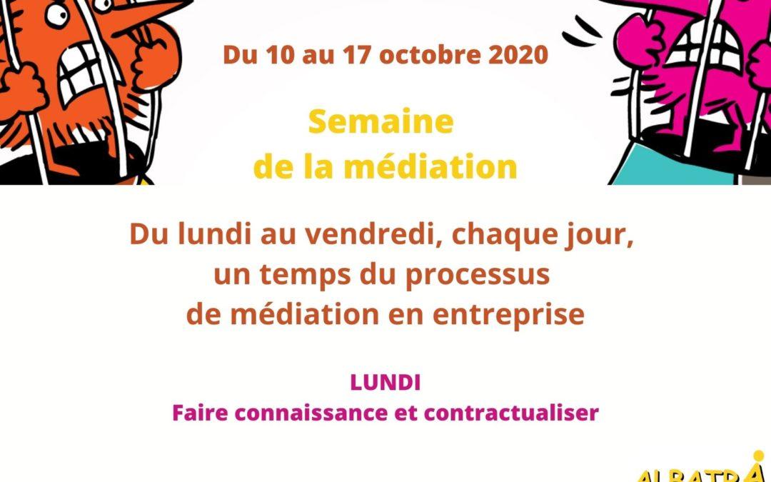 SEMAINE DE LA MEDIATION OCTOBRE 2020 – LUNDI : faire connaissance et contractualiser